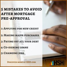 5 mistakes to avoid after mortgage pre-approval. -#Mortgage #MistakesToAvoid  #Preapproval