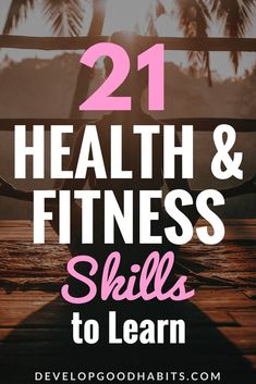 learn health and fitness skills - new healthy living skills to learn Skills To Learn, Life Skills, Health And Fitness Tips, Health And Wellness, Healthy Habits, Healthy Man, Health Education, Self Improvement, Workout Programs