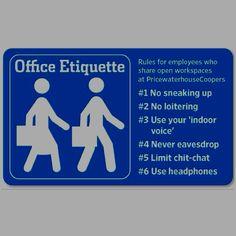 Fun, but practical office etiquette. #personalbrand #etiquette