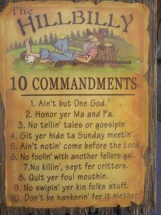 The 10 Commandments translated into Hillbilly...