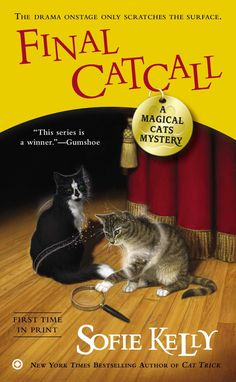 Booktopia has Final Catcall, A Magical Cats Mystery by Sofie Kelly. Buy a discounted Paperback of Final Catcall online from Australia's leading online bookstore. Cozy Mysteries, Best Mysteries, Mystery Novels, Mystery Series, Mystery Thriller, I Love Books, Good Books, Books To Read, Reading Books