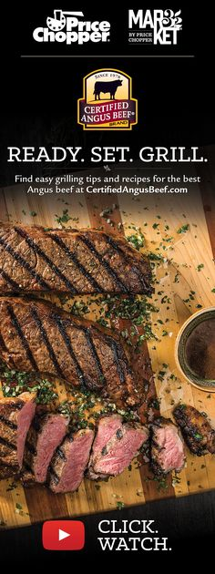 Ready. Set. Grill. With Certified Angus Beef!