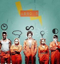 Misfits - this is literally the best show I've ever seen. It's literally my life…