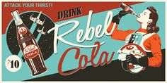 """Rebel Cola by Steve Thomas. Steve Thomas' immensely popular (and sold out) Star Wars """"vintage ad"""" series is now available as part of our Gem canvas collection! Star Wars Fan Art, Star Wars Day, Vintage Art Prints, Vintage Ads, Vintage Paintings, Vintage Travel, Disney Pixar, Steve Thomas, Star Wars Prints"""