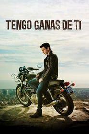 Watch I Want You 2012 Movie Online Free Download I Want You 2012 Film Movie Full Streamingi Want You Tengo Ganas De Ti Ver Peliculas Peliculas Completas