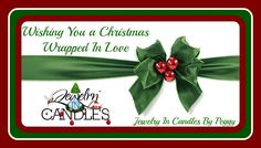 Gift Certificates available @ www.jewelryincandles.com/store/peggyarnold  ~ Missed the Shipping Deadline......Don't Fret......... We didn't Forget~  Get yours today and give the #gift that gives #Twice  #lightacandleforlove with #jewelryincandlesbypeggy and #JICScents