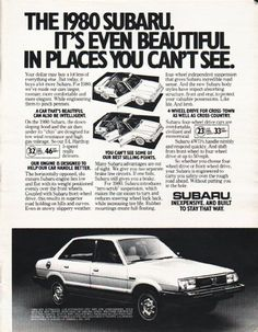 """1980 SUBARU vintage magazine advertisement """"beautiful in places"""" ~ (model year 1980) ~ The 1980 Subaru. It's even beautiful in places you can't see. - Your dollar may buy a lot less of everything else. But today, it buys a lot more Subaru. For 1980, ..."""