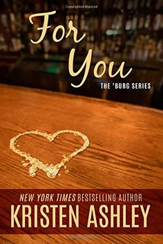 For You (The 'Burg Series) by Kristen Ashley http://www.amazon.com/dp/069232366X/ref=cm_sw_r_pi_dp_ygWdvb0EXE0CQ