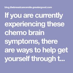 If you are currently experiencing these chemo brain symptoms, there are ways to help get yourself through them. Chemo Brain, Cancer, Fibromyalgia, Crafts, Manualidades, Handmade Crafts, Craft, Arts And Crafts, Artesanato