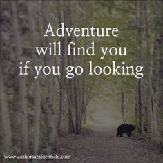 If you go out in the woods today...