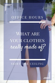 Knowing what your work wear is made of