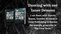 "In my latest blog interview, I sit down with Dakota Rayne to discuss ""The First Stain,"" the first anthology from Inked in Gray Publishing. There are a lot of great fellow indie authors discussed within who all contributed to this anthology, so dig in and enjoy!"