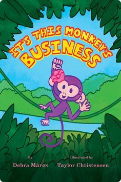 It's This Monkey's Business  - by Debra Mares The vibrant colors of Taylor Christensen's illustrations bring the rainforest to life alongside the unfolding of Cabana's story. I found the rhyming stilted in spots, but overall it worked.