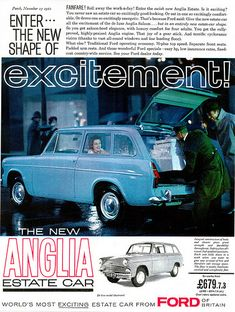 Covers the 1961 Ford Anglia Wagon that was sold in England. Ford Motor Company, Classic Motors, Classic Cars, Ford Mustang, Ford Anglia, Van Car, Car Brochure, Classic Mercedes, Car Posters