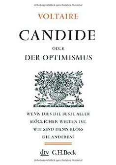 Candide: oder Der Optimismus (Kleine Bibliothek der Weltweisheit) von Voltaire http://www.amazon.de/dp/3423342528/ref=cm_sw_r_pi_dp_zDqFwb0RH77TX