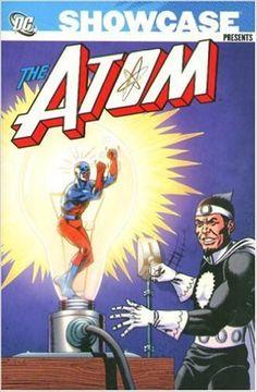 Amazon.com: Showcase Presents: The Atom, Vol. 1 (9781401213633): Gardner Fox, Gil Kane: Books