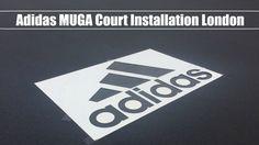 Adidas MUGA Court Installation London