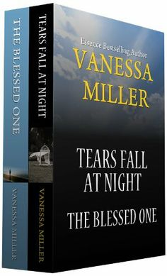 Tears Fall at Night-The Blessed One Box Set (Praise Him Anyhow and Blessed and Highly Favored Series), http://www.amazon.com/dp/B00HHJ410M/ref=cm_sw_r_pi_awdm_-uBYsb179S2G0