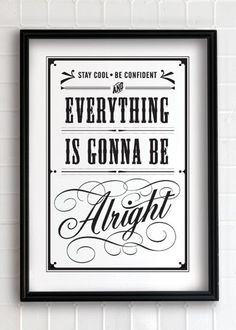 Everything is gonna be alright typography posters and prints inspiration Typography Letters, Typography Design, Typography Poster, Typography Prints, Shining Tears, Gfx Design, Type Design, Print Design, Gonna Be Alright