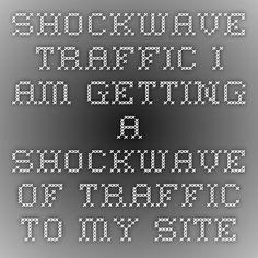 Shockwave-Traffic - I am getting a Shockwave of Traffic to my sites @SWTraffic! http://shockwave-traffic.com/?rid=2170