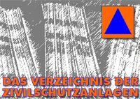 Verzeichnis der Zivilschutzanlagen in Deutschland.   Sollten in einer Karte verzeichnet sein oder in einem GPS Gerät
