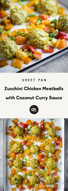 4 Points About Vintage And Standard Elizabethan Cooking Recipes! Sheet Pan Zucchini Chicken Meatballs Baked With Gorgeous Roasted Bell Peppers And Drizzled With A Flavorful Coconut Curry Sauce. This Easy, Incredibly Delicious Recipe Is Packed With Protein Zucchini Meatballs, Baked Chicken Meatballs, Turkey Meatballs, Kitchen Recipes, Paleo Recipes, Dinner Recipes, Turmeric Recipes, Healthy Meal Prep, Healthy Eating
