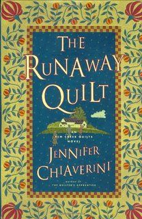 The Runaway Quilt (Elm Creek Quilts Series #4) I loved this book!  5 stars.