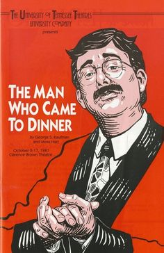 The Man Who Came to Dinner (October 2-17, 1987)