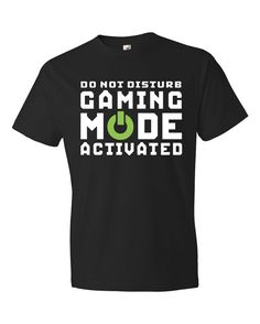 Hey, I found this really awesome Etsy listing at https://www.etsy.com/listing/270839316/gamer-shirt-gamer-gift-video-game-shirt