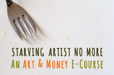 All Creativelike has this great class for creative-types about art and money - Its great!