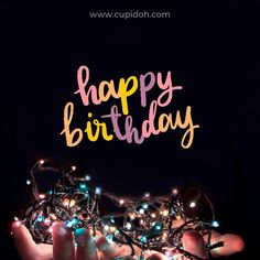 Felicitaciones de cumpleaños originales, bonitas y graciosas para dedicar a esas personas especiales que cumplen años. En este post encontrarás felicitaciones para amigos, para tu pareja y para todas aquellas personas que están en tu vida. Happy Birthday Card Messages, Cute Happy Birthday Wishes, Happy Birthday Greetings Friends, Happy Birthday Wishes Images, Happy Birthday Video, Happy Birthday Celebration, Happy Birthday Pictures, Birthday Wishes Cards, Best Quotes For Birthday