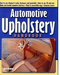 Automotive Upholstery Handbook by Don Taylor