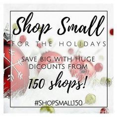 Join me and 149, yes you read that correctly, 149 other Etsy shops as we come together to help make your holiday shopping easier! Each shop will be having special discounts from November 7th to the 14th! Use coupon code shopsmall150. #shopsmall150