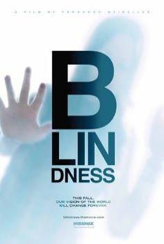 Blindness / Körlük (2008)