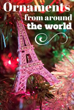 A collection of Christmas ornaments from around the world. How do you like to remember your travels once home? Via Travels in Translation
