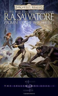 Promise of the Witch-King (Forgotten Realms: The Sellswords, Book 2) (Bk. 2) by R.A. Salvatore