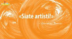 Secondo Christian Boiron, qualsiasi attività umana racchiude in sé una dimensione artistica che consente l'espressione di ciascuno.