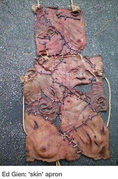 Ed Gein's 'skin apron' ::