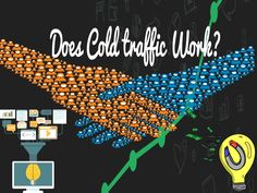 Can Cold Traffic Make Money?