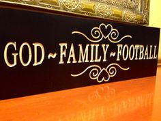 Plaque Sign Wedding God Family Football Wooden by UpstateWoodwork, $25.00...yes please!
