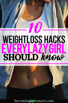I can't wait to try these weight loss tips. I love these easy hacks that can help me lose weight without exercising. | weightloss tips | weight loss hacks | lazy girl tips | lose weight without exercise | lose weight | www.becominglifesmart.com