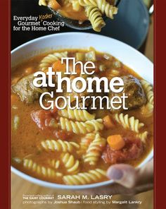 The At Home Gourmet Everyday Gourmet Kosher Cooking