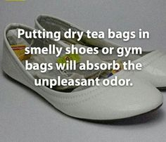 Tip of the Day: Avoid smelly running/gym shoes and stick some tea bags in to get rid of any smell. Tea bags absorb bad odors and leave your shoes free of bad smells. #justsayin