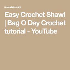 Easy Crochet Shawl | Bag O Day Crochet tutorial - YouTube Crochet Prayer Shawls, Crochet Shawl, Learn To Crochet, Easy Crochet, Crochet For Beginners, Free Pattern, Youtube, Bags, Handbags