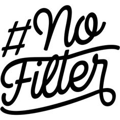 # No Filter Vinyl Decal Sticker For Home Cup Mug Glass Wall Decor Choice - Decor Glass - Ideas of Decor Glass - # No Filter Vinyl Decal Sticker For Home Cup Mug Glass Wall Decor Choice Price : Sign Quotes, Words Quotes, Funny Quotes, Sayings, Silhouette Projects, Silhouette Design, Vinyl Designs, Shirt Designs, Cricut Explore Projects