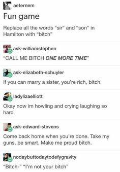 Pardon me,are you Aaron burr, bitch? That Depends who's asking. I'm alexander Hamilton I'm at your service Bitch Aaron Burr, Fandoms, Satire, Hamilton Lin Manuel Miranda, Hamilton Musical, Out Of Touch, Nerd, Oui Oui, Founding Fathers