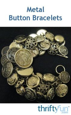 Instructions on how to make metal shank buttons both, vintage and new, can be used to make a fun to wear bracelet. This is a guide about making metal button bracelets. Diy Buttons, How To Make Buttons, Metal Buttons, Vintage Buttons, Art Deco Jewelry, Beaded Jewelry, Handmade Jewelry, Jewelry Design, Diy Jewelry