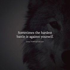Sometimes the hardest battle is against yourself. via (http://ift.tt/2r3GAfd)