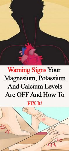 Warning Signs Your Magnesium, Potassium And Calcium Levels Are OFF And How To FIX It! Click Here To Read