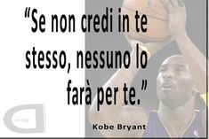 Kobe Bryant Italian, Love You, My Love, Personal Branding, Personal Trainer, Favorite Quotes, Positivity, Wisdom, Lettering
